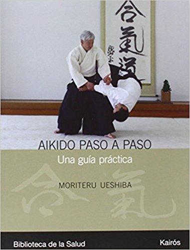 Libros de Aikido: Libros de Morihei Ueshiba, Koichi Tohei